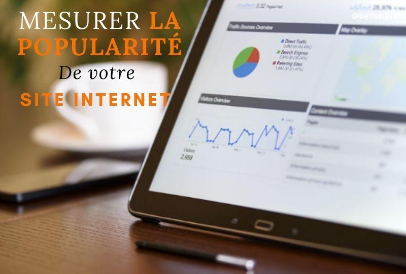 Mesurer la popularité de votre site internet